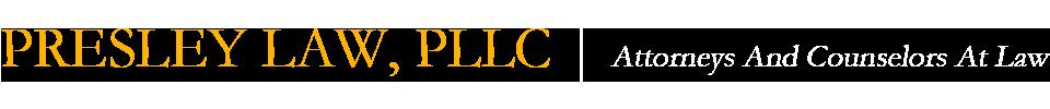 PRESLEY LAW, PLLC